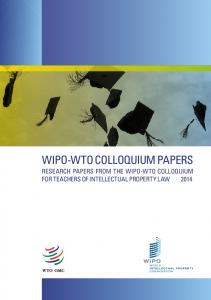 wipo-wto colloquium papers - World Trade Organization