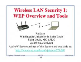 Wireless LAN Security I: WEP Overview and Tools - Washington ...
