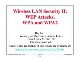 Wireless LAN Security II: WEP Attacks, WPA and WPA2 - Washington ...