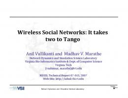 Wireless Social Networks: It takes two to Tango - Network Dynamics ...