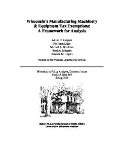 Wisconsin's Manufacturing Machinery & Equipment Tax Exemptions: A ...