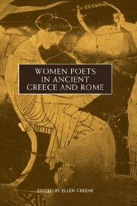 Women Poets in Ancient Greece and Rome