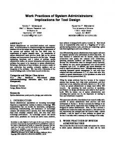 Work Practices of System Administrators: Implications for Tool ... - People