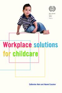 Workplace solutions for childcare Workplace solutions for childcare