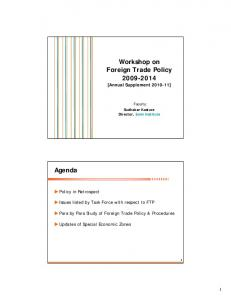 Workshop on Foreign Trade Policy 2009-2014 Agenda - Capexil