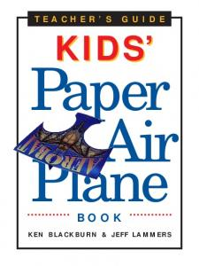 World Record Paper Airplane Book Teachers' Guide