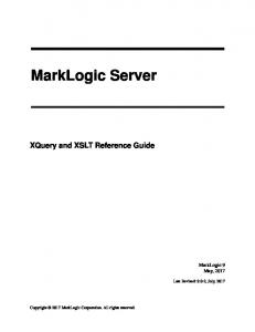XQuery and XSLT Reference Guide (PDF) - MarkLogic