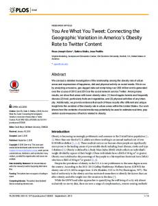 You Are What You Tweet: Connecting the Geographic ... - PLOS