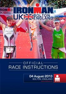 You can download the Race Instructions here - IRONMAN.com