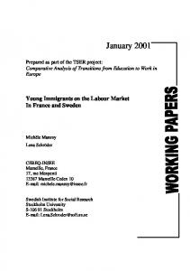 Young immigrants on the labour market in France and Sweden. - MZES