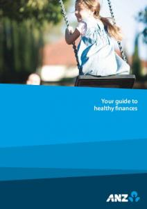 Your guide to healthy finances - ANZ